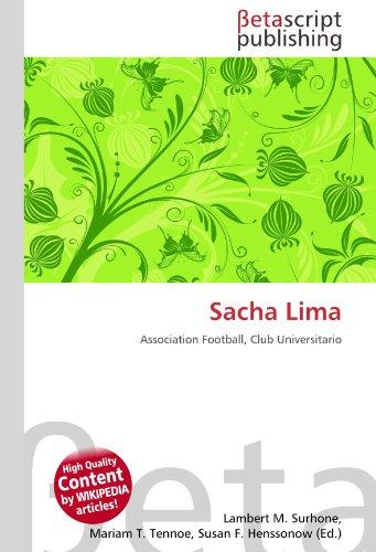 9786131098079: Sacha Lima: Association Football, Club Universitario