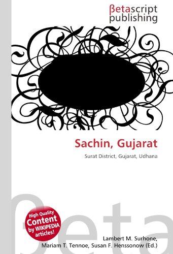 9786131108358: Sachin, Gujarat: Surat District, Gujarat, Udhana