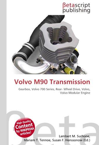 9786131117527: Volvo M90 Transmission: Gearbox, Volvo 700