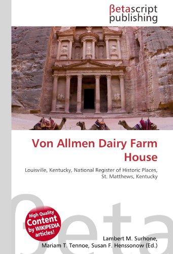 9786131123351: Von Allmen Dairy Farm House