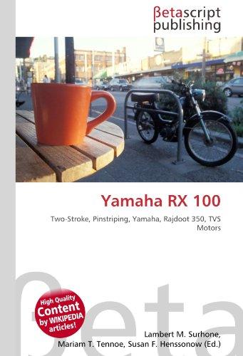 9786131133886: Yamaha RX 100: Two-Stroke, Pinstriping, Yamaha, Rajdoot 350, TVS Motors