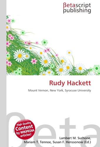 9786131148842: Rudy Hackett: Mount Vernon, New York, Syracuse University
