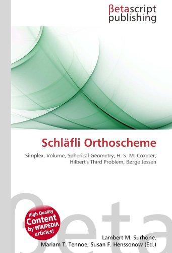 Schl?fli Orthoscheme: Lambert M. Surhone