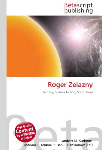 9786131173585: Roger Zelazny: Fantasy, Science Fiction, Short Story