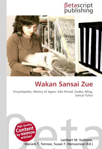 9786131175398: Wakan Sansai Zue: Encyclopedia, History of Japan, Edo Period, Osaka, Ming, Sancai Tuhui