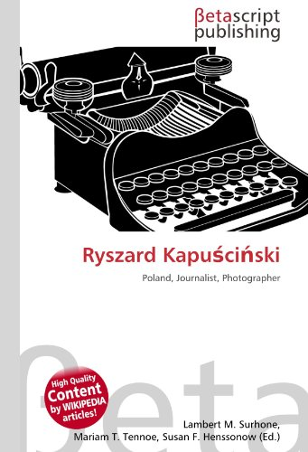 9786131175411: Ryszard Kapuscinski: Poland, Journalist, Photographer