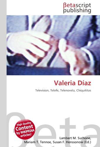 9786131187414: Valeria Díaz: Television, Telefe, Telenovela, Chiquititas
