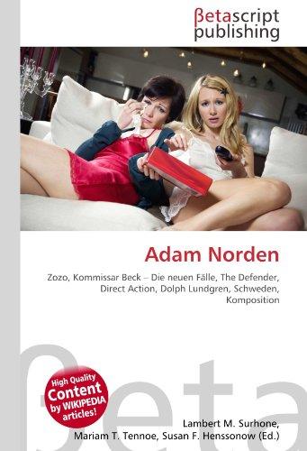 9786131188091: Adam Norden: Zozo, Kommissar Beck – Die neuen Fälle, The Defender, Direct Action, Dolph Lundgren, Schweden, Komposition