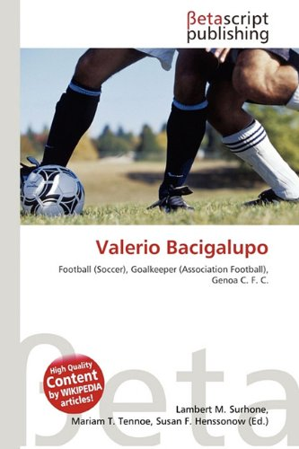 9786131207709: Valerio Bacigalupo