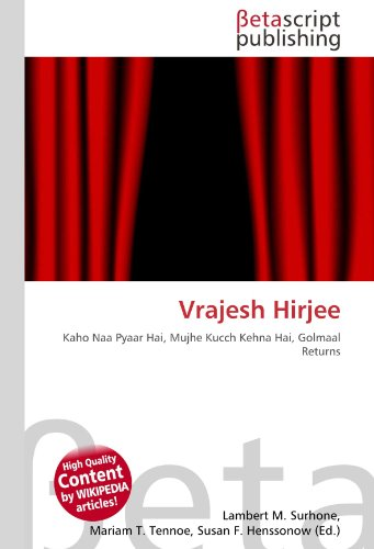 9786131209215: Vrajesh Hirjee: Kaho Naa Pyaar Hai, Mujhe Kucch Kehna Hai, Golmaal Returns
