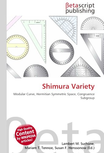 9786131209987: Shimura Variety: Modular Curve, Hermitian Symmetric Space, Congruence Subgroup