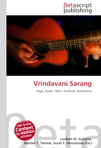 9786131211560: Vrindavani Sarang: Raga, Aural, Talim, Arohana, Avarohana