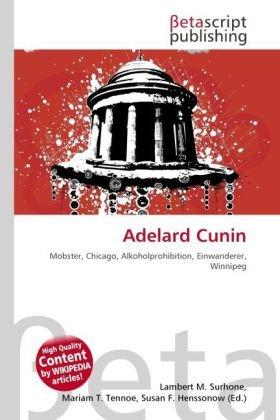 Adelard Cunin: Lambert M. Surhone