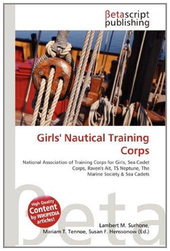 Girls' Nautical Training Corps: Lambert M. Surhone