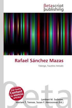 9786131296413: Rafael Sánchez Mazas