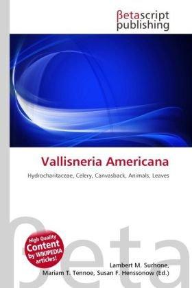 9786131337154: Vallisneria Americana: Hydrocharitaceae, Celery, Canvasback, Animals, Leaves