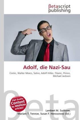 9786131354403: Adolf, Die Nazi-Sau