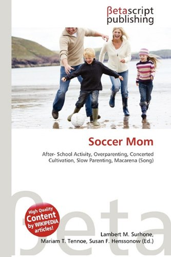 9786131363511: Soccer Mom
