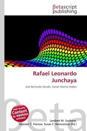 Rafael Leonardo Junchaya: Lambert M. Surhone