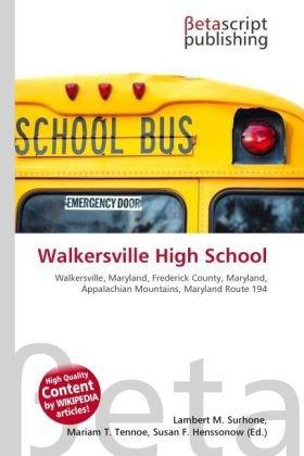 Walkersville High School: Lambert M. Surhone