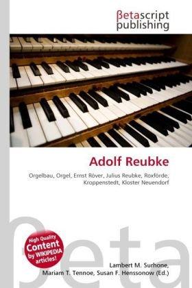 Adolf Reubke: Lambert M. Surhone