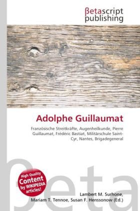 Adolphe Guillaumat: Lambert M. Surhone