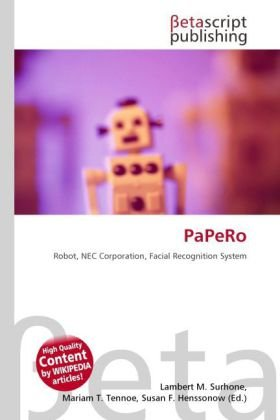 9786131481369: PaPeRo: Robot, NEC Corporation, Facial Recognition System