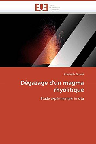 Degazage DUn Magma Rhyolitique: Charlotte Gond