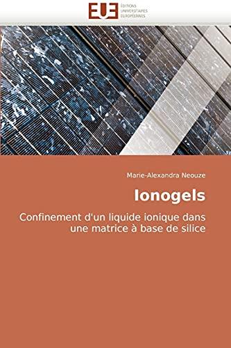 Ionogels: Marie-Alexandra Neouze