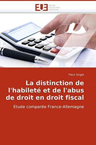 La Distinction de LHabilete Et de LAbus de Droit En Droit Fiscal: Fleur Angot