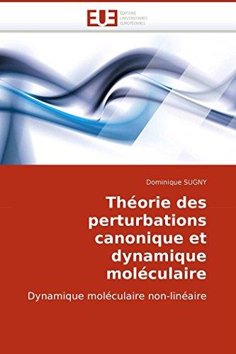 Theorie Des Perturbations Canonique Et Dynamique Moleculaire: Dominique SUGNY
