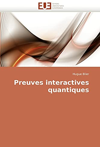 9786131503672: Preuves interactives quantiques (French Edition)