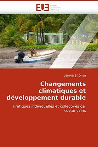Changements Climatiques Et Developpement Durable (Paperback): St-Onge-V