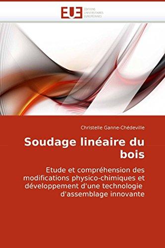Soudage Lineaire Du Bois: Christelle Ganne-Chdeville
