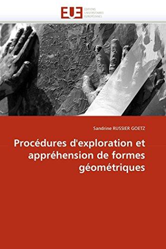 Procedures DExploration Et Apprehension de Formes Geometriques: Sandrine RUSSIER GOETZ