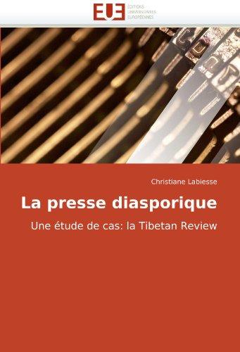 9786131506147: La presse diasporique: Une �tude de cas: la Tibetan Review