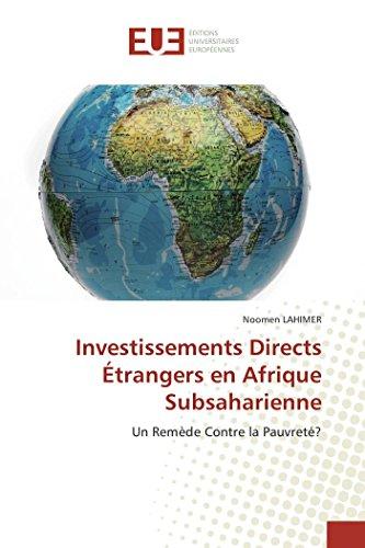 9786131506581: Investissements Directs �trangers en Afrique Subsaharienne: Un Rem�de Contre la Pauvret�?