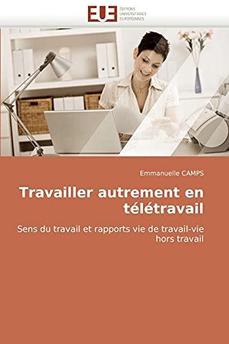 9786131506895: Travailler Autrement En T�l�travail