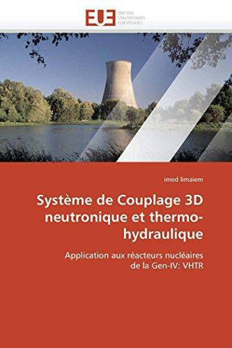 Systeme de Couplage 3D Neutronique Et Thermo-Hydraulique (Paperback): Limaiem-I