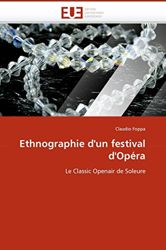 Ethnographie D Un Festival D Opera (Paperback): Foppa-C