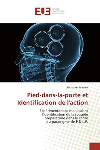 Pied-Dans-La-Porte Et Identification de L Action: Sebastien Meineri