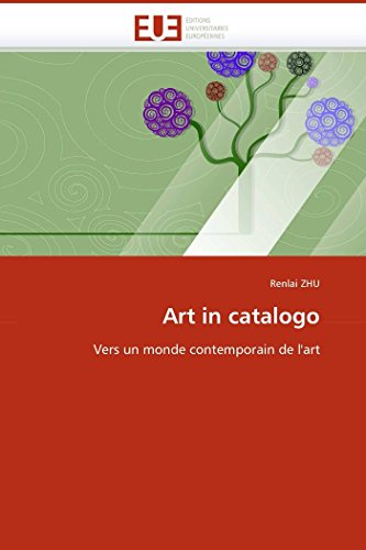 9786131508370: Art in catalogo: Vers un monde contemporain de l'art