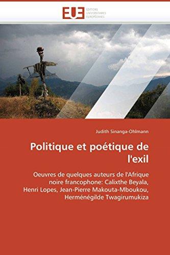 Politique Et Poetique de LExil: Judith Sinanga-Ohlmann