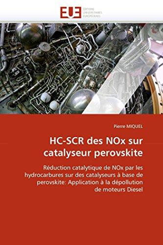HC-SCR des NOx sur catalyseur perovskite: Réduction catalytique de NOx par les hydrocarbures...