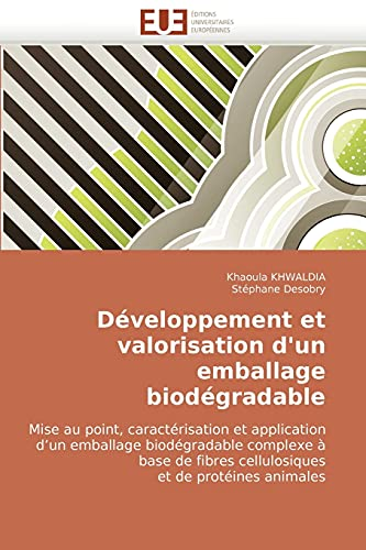 Developpement Et Valorisation DUn Emballage Biodegradable: Khaoula KHWALDIA