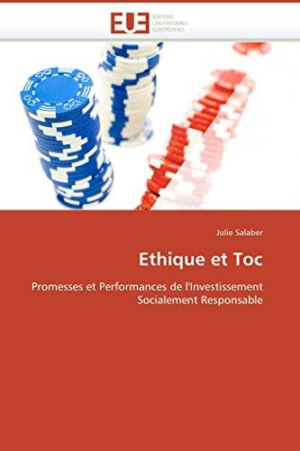 9786131511042: Ethique et Toc: Promesses et Performances de l'Investissement Socialement Responsable (Omn.Univ.Europ.) (French Edition)