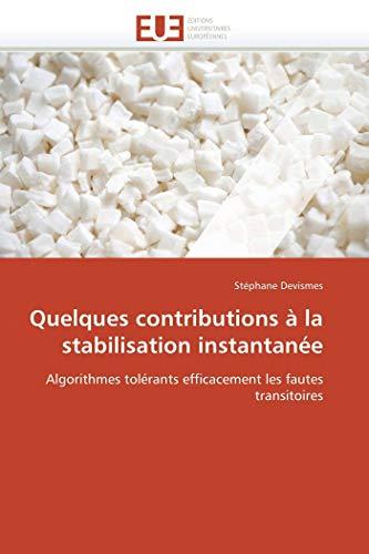 Quelques Contributions a la Stabilisation Instantanee (Paperback): Stphane Devismes