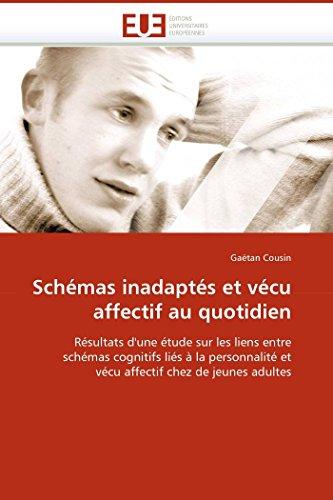 Schemas Inadaptes Et Vecu Affectif Au Quotidien: Gaëtan Cousin