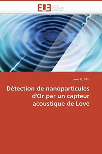 Detection de Nanoparticules D Or Par Un Capteur Acoustique de Love (Paperback): El Fissi-L