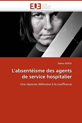 L Absenteisme Des Agents de Service Hospitalier: Debza-S